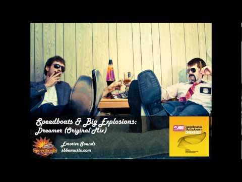 Speedboats & Big Explosions - Dreamer feat. Nicole Faye (Original Mix)