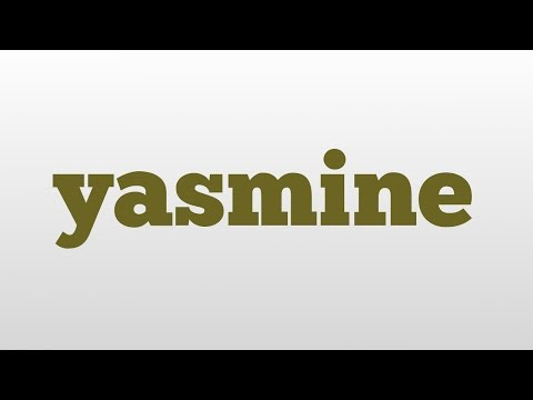 yasmine meaning and pronunciation