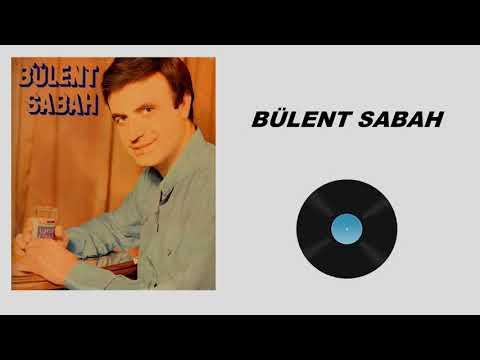 Bülent Sabah - Gözlerine Göm Beni (Full Albüm)