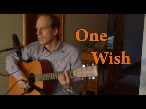 One Wish - Richard Harkness//original song