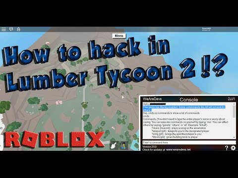 How to HACK in Lumber Tycoon 2!! Teleport, Jump, speed, Building tools & more! Roblox