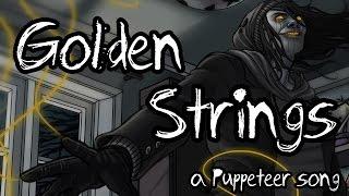 Golden Strings (a Puppeteer song)