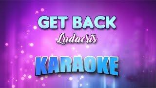 Ludacris - Get Back (Karaoke version with Lyrics)