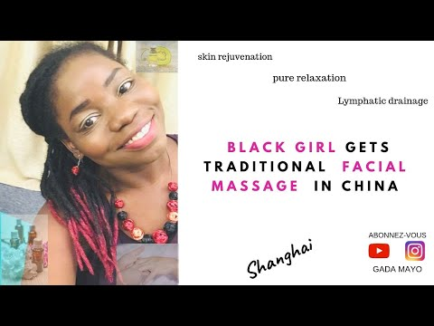 BLACK GIRLS Gets Traditional FACIAL MASSAGE In SHANGHAI🇨🇳⎮ASMR 30 Min Of Real RELAXATION⎮GADA MAYO