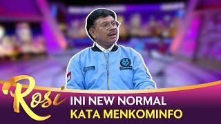 Apa Itu New Normal? Ini Kata Menkominfo - Rosi Bag1