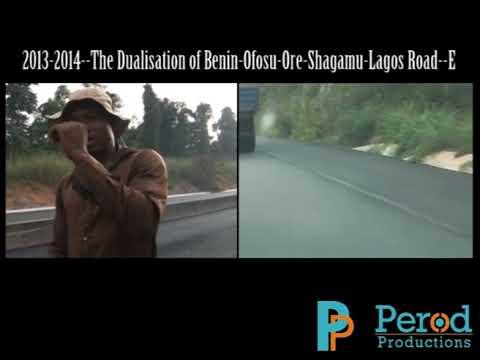 The Dualisation of Benin-Ofosu-Ore-Shagamu-Lagos Road--E