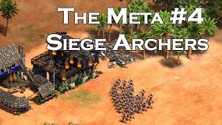 The Meta   #4   Saracens Siege Archers