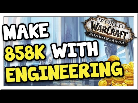 Make 800-858k with Engineering! 9.0.5   Shadowlands   WoW Gold Making Guide