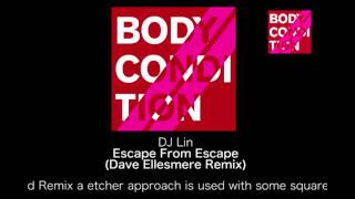 DJ Lin - Escape From Escape (Dave Ellesmere Remix) [BOCON004]