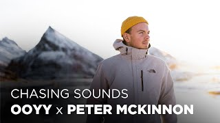 Chasing Sounds in Norway - Ooyy x Peter McKinnon