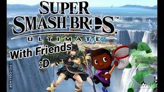 "A ""Friendly"" Battle: Super Smash Bros Ultimate"
