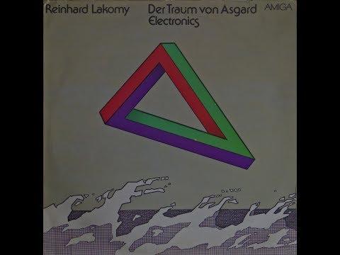 Reinhard Lacomy - Der Traum von Asgard Electronics