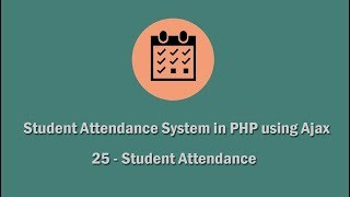 Student Attendance System in PHP using Ajax - 25 - Attendance Management