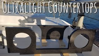 Onboard Lifestyle ep.34 Ultralight Countertops For Our Catamaran