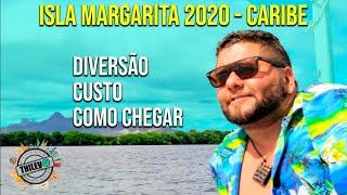 ISLA MARGARITA 2020 🌴 O Paraíso Venezuelano