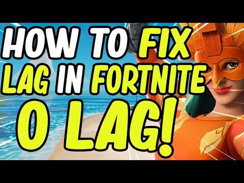 How To Fix Lag In Fortnite Chapter 2 Season 2 (PC And Console/Less Lag)