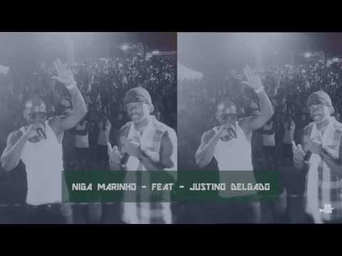Niga Marinho - Feat - Justino Delgado ( Baby sta só ta pença na kil noitada )