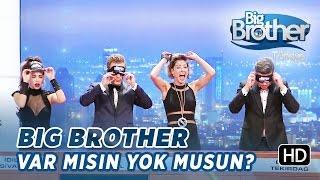 Big Brother Türkiye'de Yılbaşında Var Mısın Yok Musun?