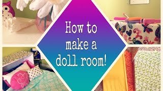 How To Make A Room For Your Doll!
