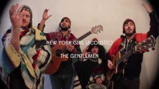 New York Girl Acoustic - The Gentlemen