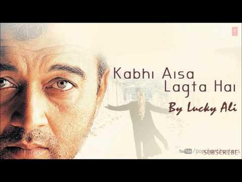 Ek Pal Mein Hai Full Song - Kabhi Aisa Lagta Hai - Lucky Ali Super Hit Album Songs