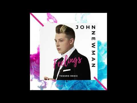 John Newman - Feelings (Tomuro Remix) Mp3