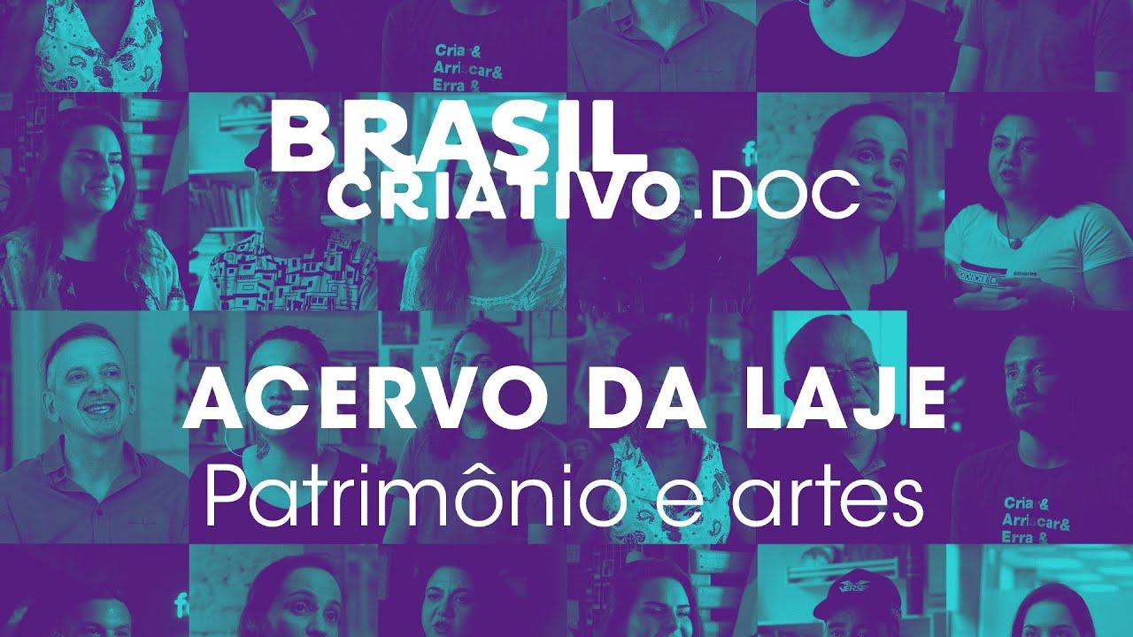 Brasil Criativo.DOC : Economia Criativa do Brasil | Acervo da Laje (Patrimônio e Artes)