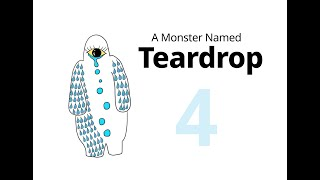 "A Monster Named Teardrop - E04: ""Unconditional love makes our world a better place."""