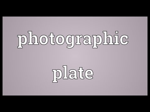Photographic plate Meaning