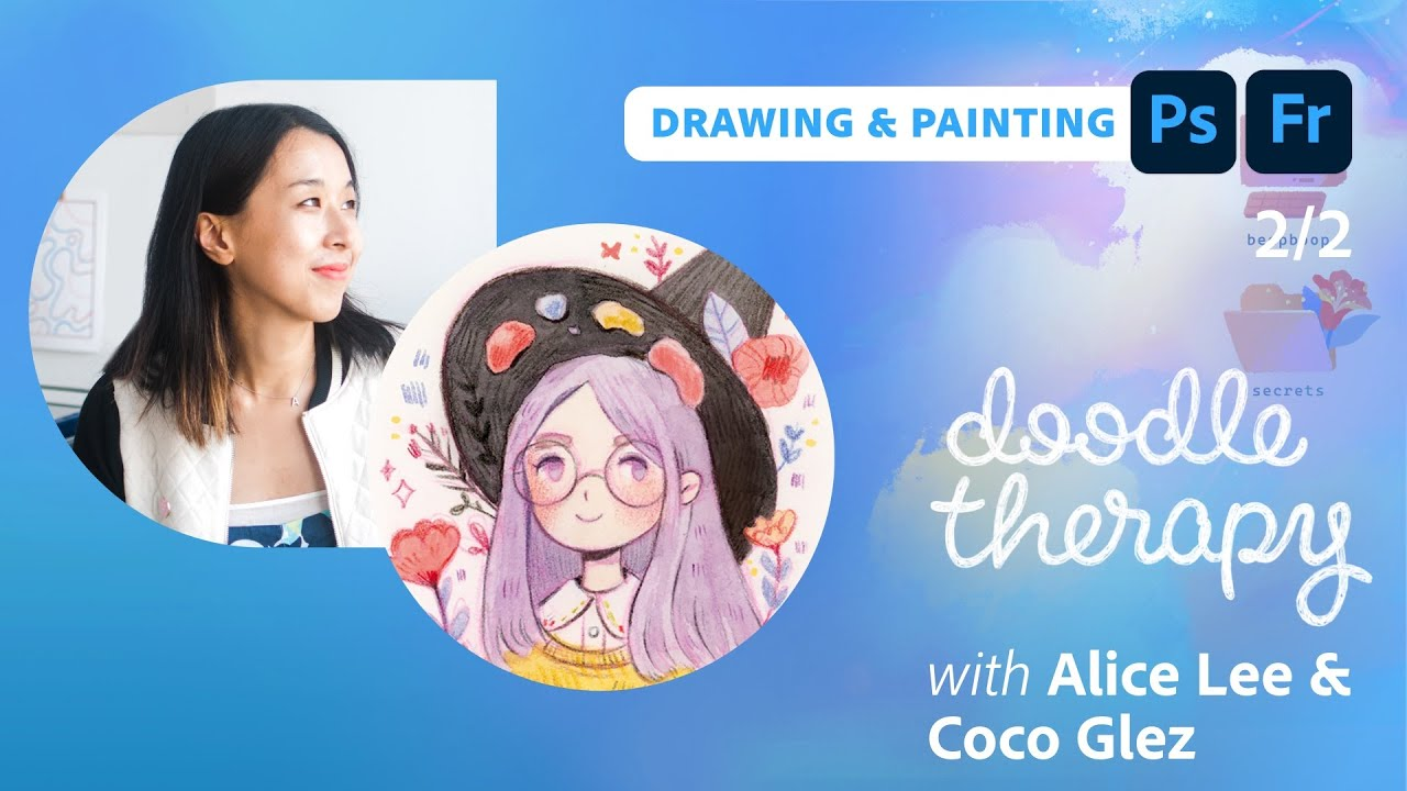 Doodle Therapy: Magic with Coco Glez & Alice Lee  - 2 of 2