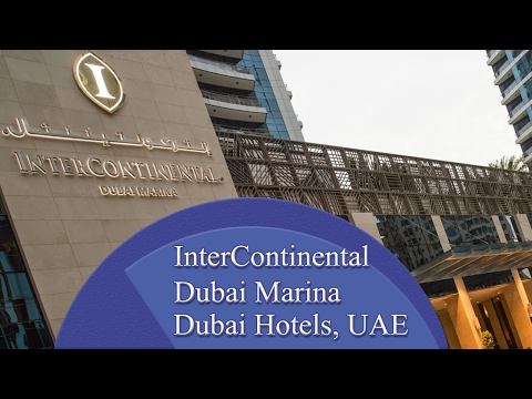 InterContinental Dubai Marina - Dubai Hotels, UAE
