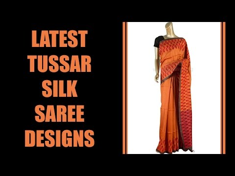 Latest Tussar Silk Saree Designs
