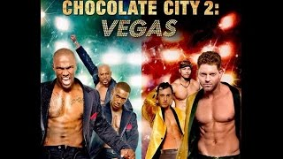 CHOCOLATE CITY 2: VEGAS - Trailer 2016