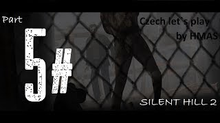 Czech Let´s Play - Silent Hill 2 - Part 5 (Lidi nechutný porno tam je!)