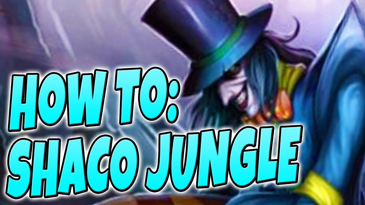 Shaco Build S7: How To Play Shaco Jungle In