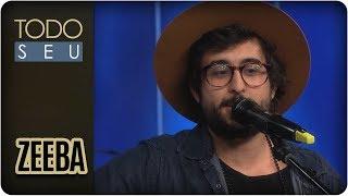 Baixar Musical: Zeeba - Todo Seu (13/02/18)