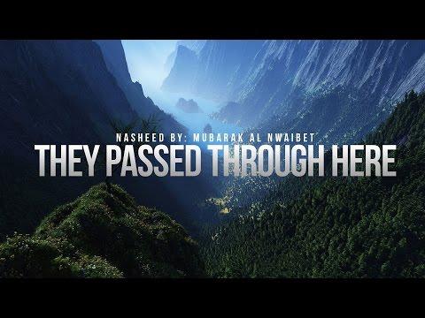 They Passed Through Here - Inspirational Nasheed