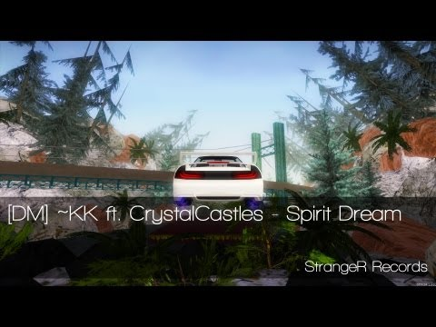 [DM] ~KK ft. CrystalCastles - Spirit Dream