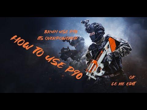 CS:GO   How to use P90