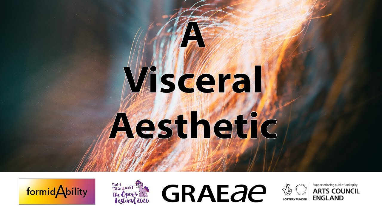 A Visceral Aesthetic: Reimagining Opera