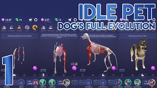 Idle Pet DOG Full Evolution [Completed]