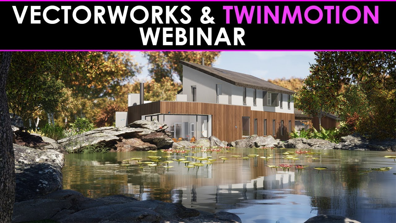 Vectorworks and Twinmotion Webinar Tutorial with English subtitles
