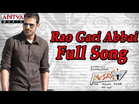 Rao Gari Abbai Full Song ll Mr Perfect Movie ll Prabhas, Kajal Agarwal, Tapasee