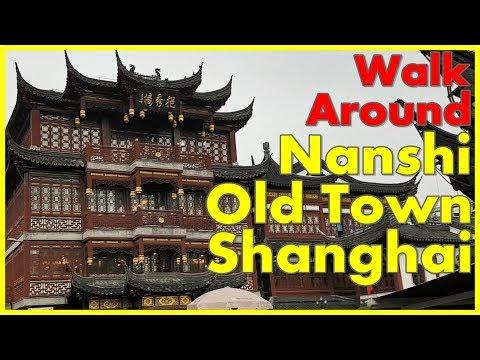 Walk Around NANSHI Old Town Shanghai, China - Yuyuan