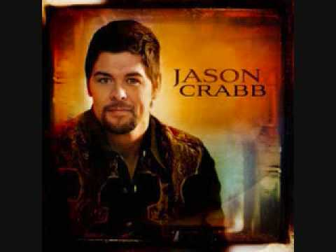 Through The Fire - Jason Crabb