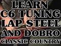 C6 LAP STEEL GUITAR AND DOBRO LESSONS INTRO SCOTT GROVE