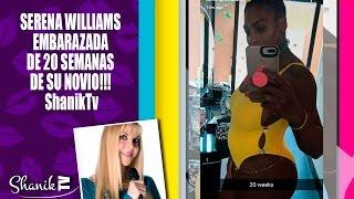 SERENA WILLIAMS EMBARAZADA D 1 NENA!!! ShanikTv