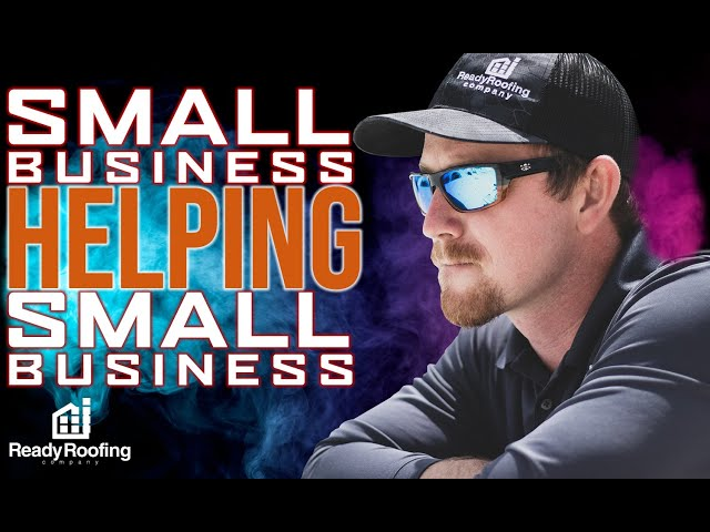 How small businesses help other small businesses | Ready Roofing