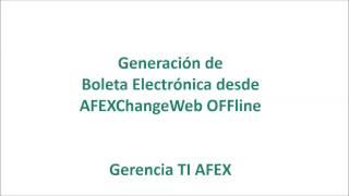 BE desde AFEXChangeWeb OFFline