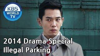 Video Illegal Parking | 부정주차 (Drama Special / 2014.06.06) download MP3, 3GP, MP4, WEBM, AVI, FLV Maret 2018